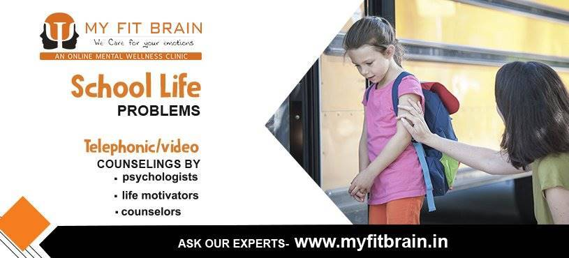 School Life Problems | Child Psychologist | My Fit Brain