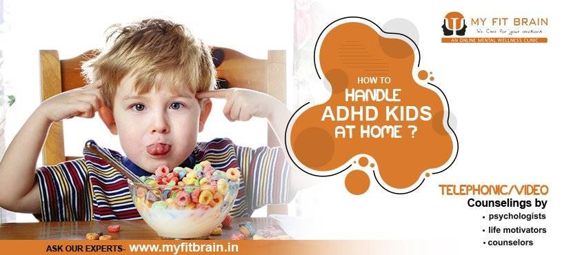 How to Handle ADHD Kids at Home? | Attention Deficit Hyperactivity Disorder