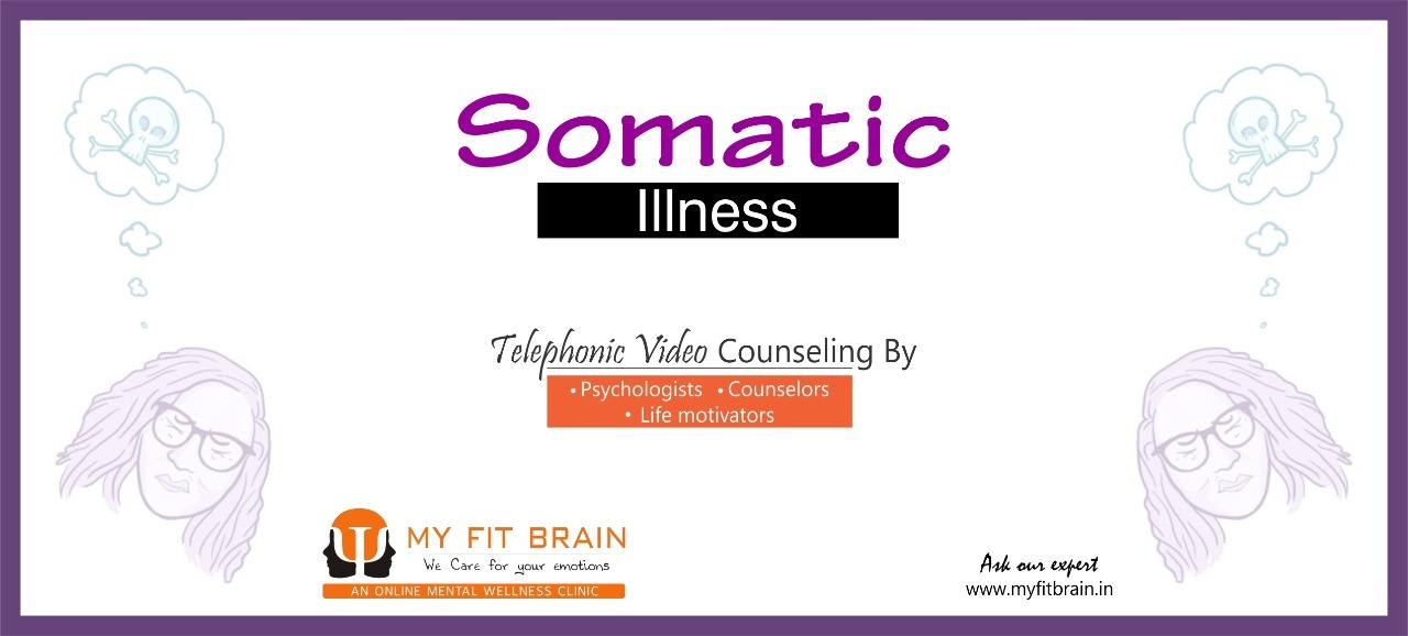 Preventions For Somatic Illness | Symptoms & Medication of Somatic Illness
