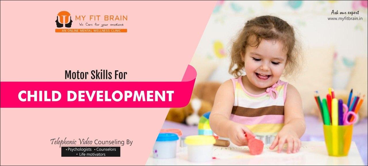 Motor Skills For Child Development | Child Psychologist