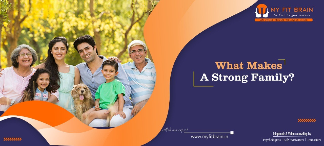 What Makes A Family Strong? 5 Traits Essential To A Strong and Happy Family