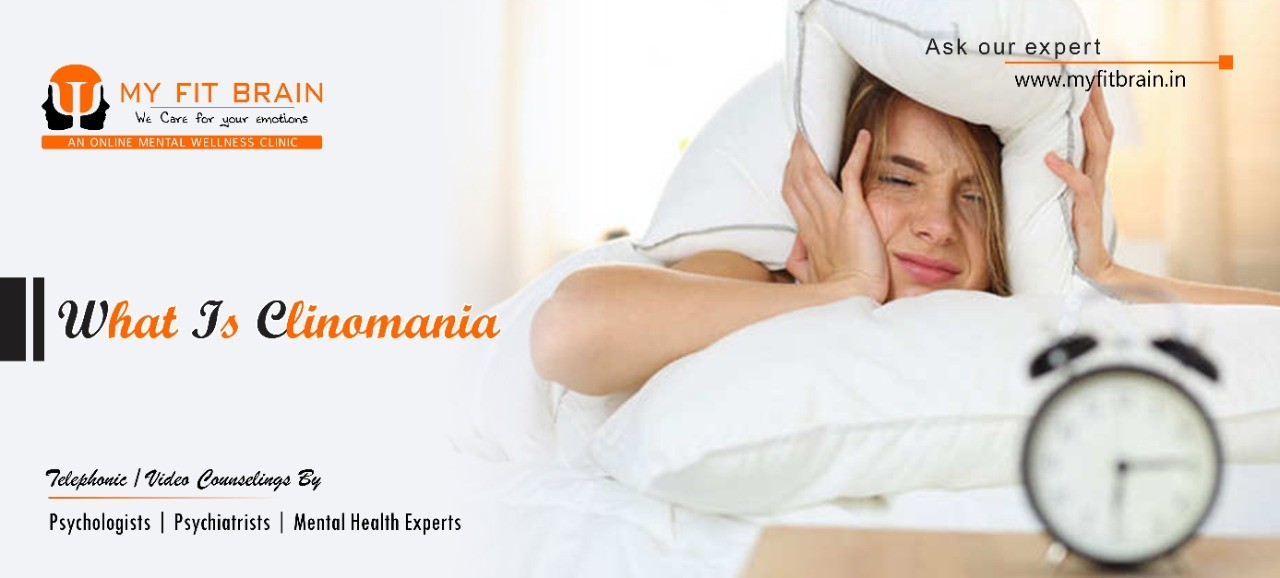 What is Clinomania? Personality Disorder