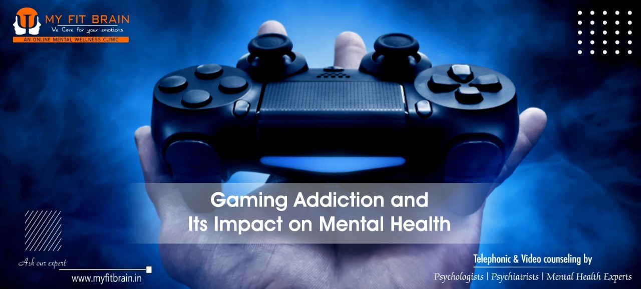Impact of Gaming Addiction on Mental Health